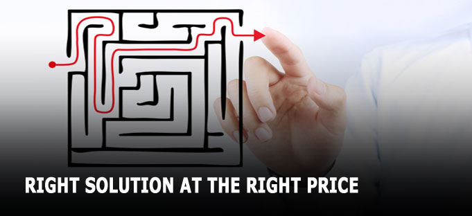 Right Solution at the Right Price
